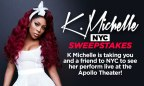 K Michelle NYC Sweepstakes
