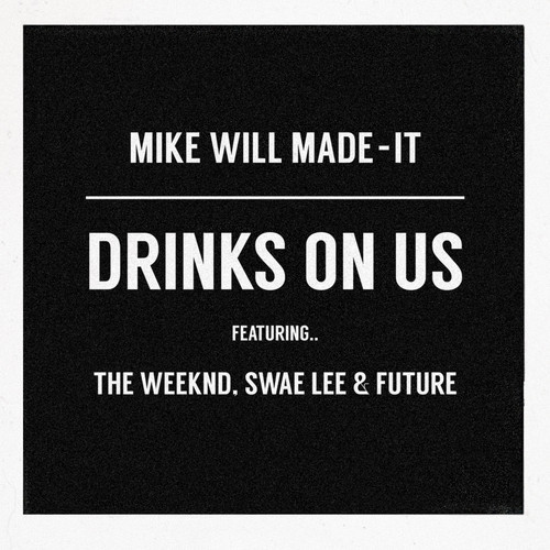 drinks-on-us-remix