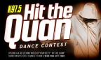 """Hit the Quan"" Dance Contest"