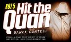 """Hit the Quan"" Dance Contest"